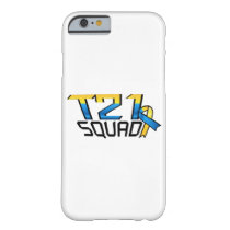T21 Squad Down Syndrome Awareness Barely There iPhone 6 Case
