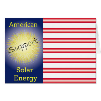 T43a Support American Solar Energy Greeting Card