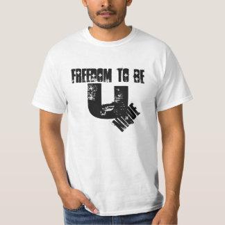 """T- camisa. """"Libertad a ser única """" Playera"""