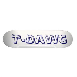 T-Dawg, Patin Personalizado