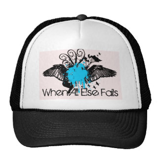 t_design_by_plastiquetoybox, When All Else Fails Trucker Hat