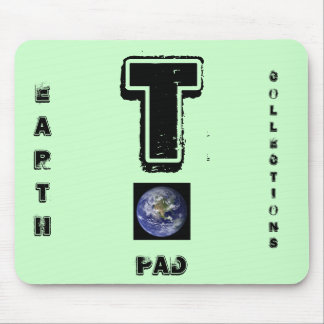 T,EARTH, COLLECTIONS MOUSEPAD