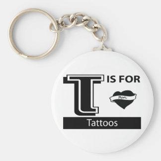 T está para los tatuajes llavero personalizado