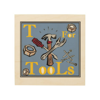 """""""T"""" for Tools Wood Wall Art"""