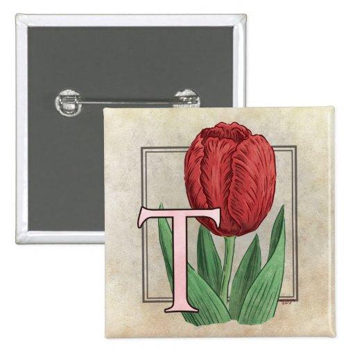 T for Tulips Flower Monogram Pinback Button