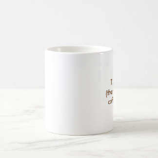 T.G.I.C.T(thank god it's coffee time) Coffee Mug