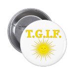 T.G.I.F. PINS