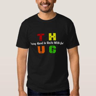 T.H.U.G. T SHIRT