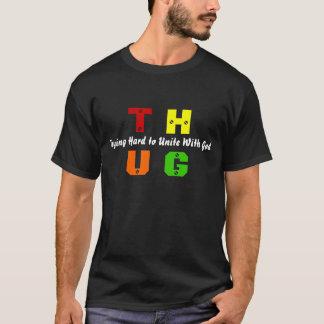 T.H.U.G. T-Shirt