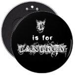 T is for Tantrum Round Black Button