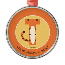 T is for Tigger | Add Your Name Metal Ornament
