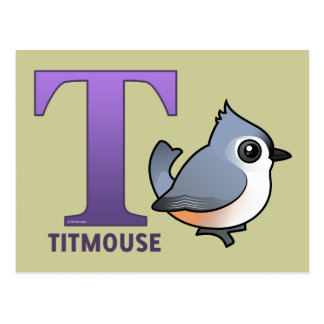 T is for Titmouse Postcard