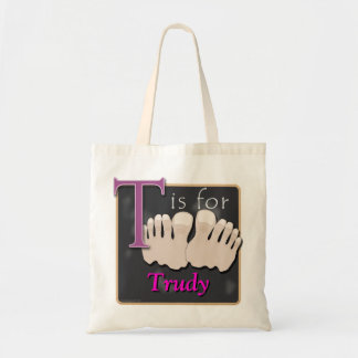 T Is For Toes T Is For Trudy Tote Bag