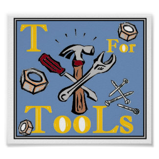 T is for Tools Poster