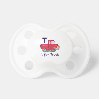 T IS FOR TRUCK BooginHead PACIFIER