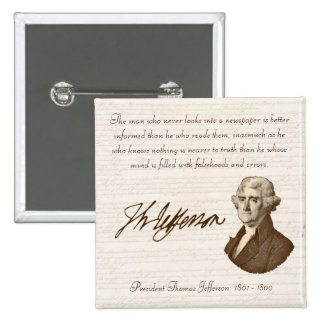 T. Jefferson: Truth & Newspapers - Button #1