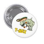 T-Mex T-Rex Mexican Tyrannosaurus Dinosaur 1 Inch Round Button