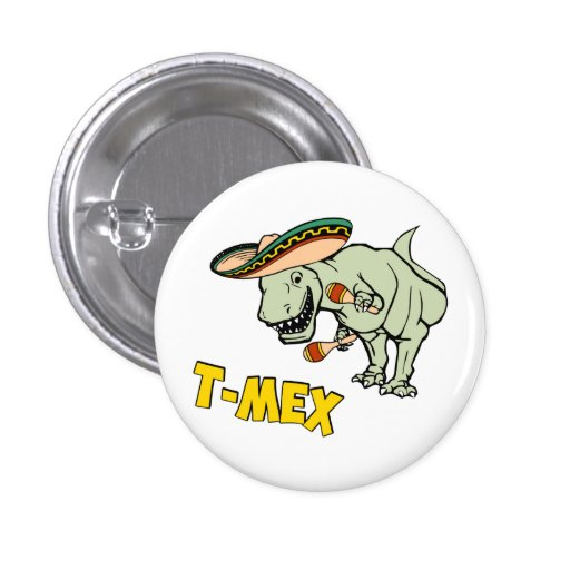 T-Mex T-Rex Mexican Tyrannosaurus Dinosaur Pin