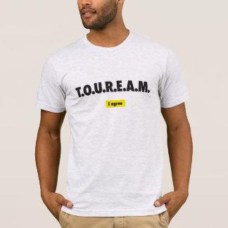 T.O.U.R.E.A.M. T-Shirt