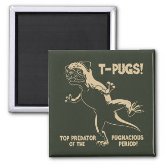T-PUGS! 2 INCH SQUARE MAGNET