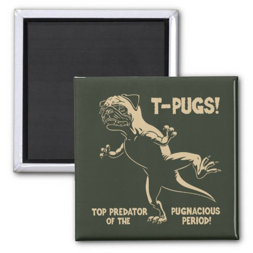 T-PUGS! FRIDGE MAGNETS
