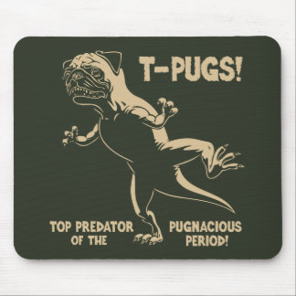 T-PUGS! MOUSE PAD