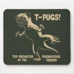 T-PUGS! MOUSEPADS