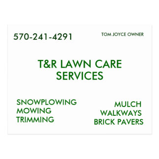 T&R LAWN CARE, SERVICES, SNOWPLOWING, MOWING, T... POST CARD