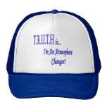 ¡T.R.U.T.H es… yo es un cambiador de la atmósfera! Gorro De Camionero