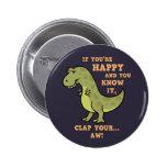 T-Rex Clap II 2 Inch Round Button