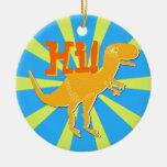 T-Rex dice hola el ornamento Ornamento De Navidad
