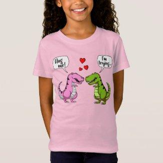 T-Rex Dinosaur Hug Me Funny Couple Joke T-Shirt