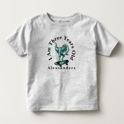 T Rex Dinosaur w name I am 3 years old Toddler T_shirt