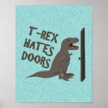 T-Rex Hates Doors Posters