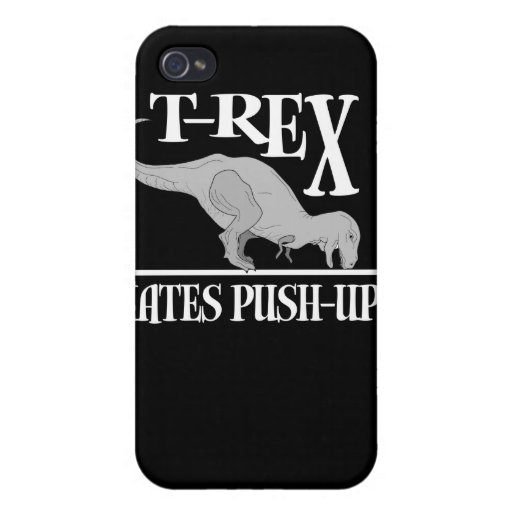 T-Rex Hates Push-Ups $40.95 Case For iPhone 4