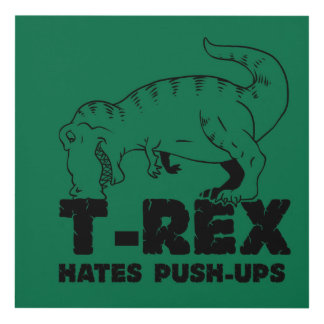 t rex hates push-ups panel wall art