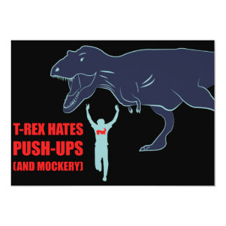 T-Rex Hates Pushups and Mockery Card