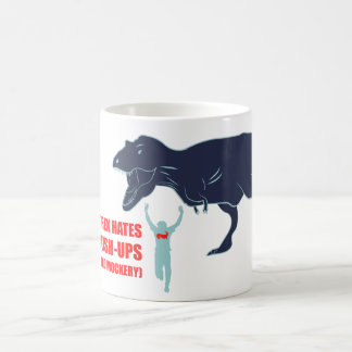 T-Rex Hates Pushups and Mockery Coffee Cup