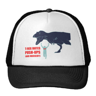 T-Rex Hates Pushups and Mockery Hat
