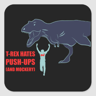 T-Rex Hates Pushups and Mockery Stickers