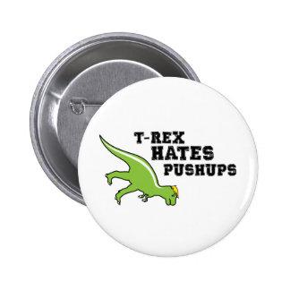 T-rex Hates Pushups 2 Inch Round Button
