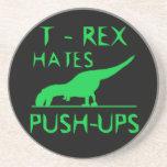 T REX HATES PUSHUPS Funny Dino Design Beverage Coaster