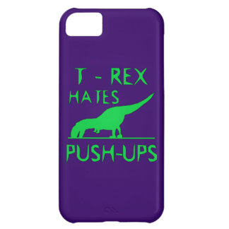 T REX HATES PUSHUPS Funny Dino Design Cover For iPhone 5C