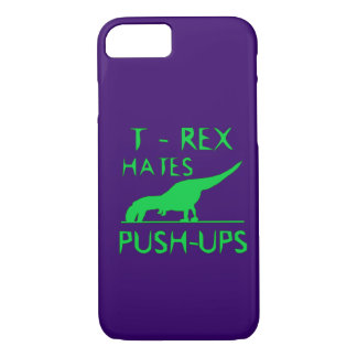T REX HATES PUSHUPS Funny Dino Design iPhone 7 Case
