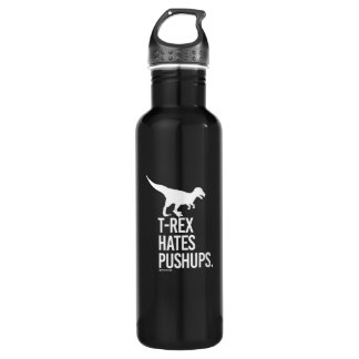 T-Rex Hates Pushups -   - Gym Humor -.png Stainless Steel Water Bottle