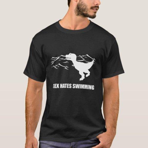 T_Rex Hates Swimming Dark T_Shirt