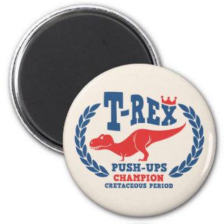 T-Rex Loves Push-Ups 2 Inch Round Magnet