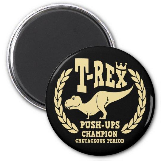 T-Rex Loves Push-Ups Magnet