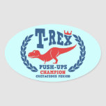 T-Rex Loves Push-Ups Oval Stickers