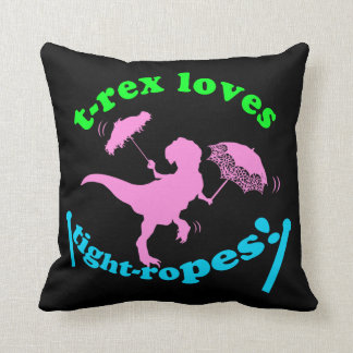 T-Rex Loves Tight-ropes Throw Pillow